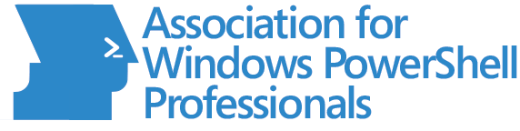 Member of the Association for Windows PowerShell Professionals