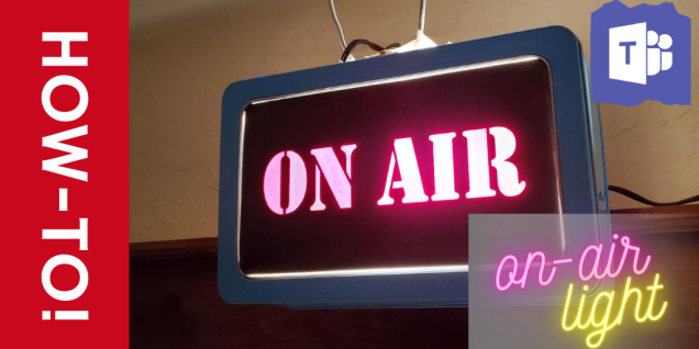 Banner graphic, says 'How-To guide, On-air light' and depicts a light with red letters that say 'ON-AIR', illuminated and hanging above a door frame